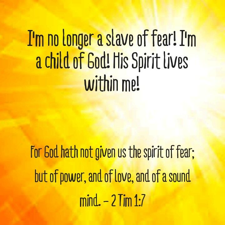 I'm not a slave of fear