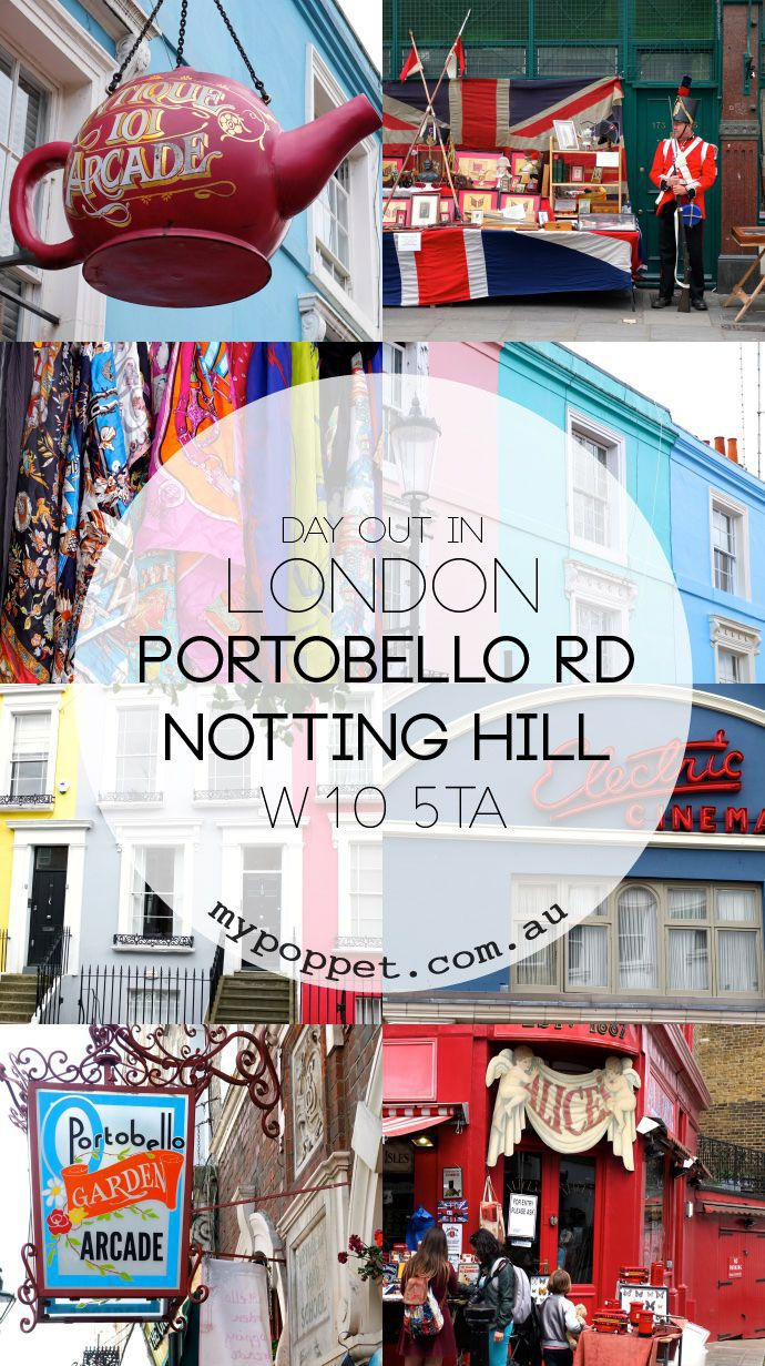 A Day Out in London – Portobello Road, Notting Hill - My Poppet Living