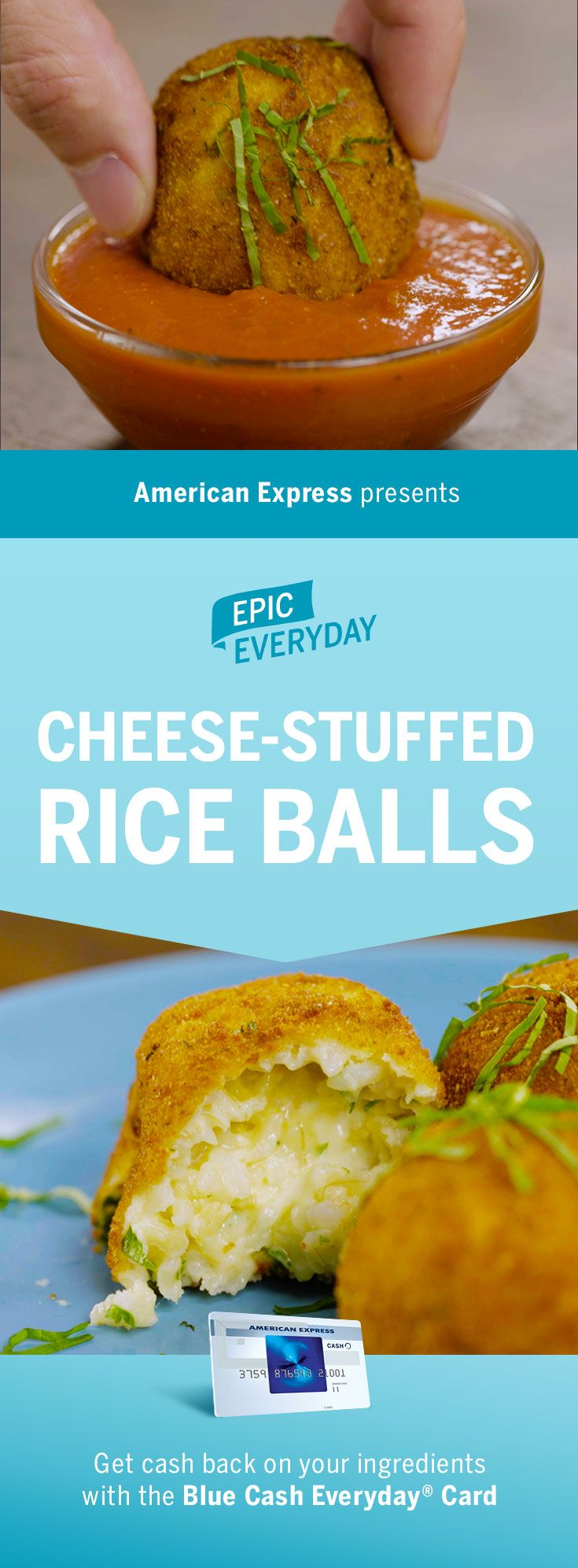 Who can resist this epic dish? We teamed with Buzzfeed for an Cheese-Stuffed Rice Ball recipe! With cheesy mozzarella inside and bread crumbs outside, this appetizer is an easy crowd pleaser. Great with any rice – white, brown, even leftover! Shop for the ingredients and get 3% cash back at US supermarkets on up to $6,000 in purchases with the Blue Cash Everyday Card from American Express. Terms apply. Learn more at americanexpress.com/epiceveryday. Click the pin to get the full recipe and…