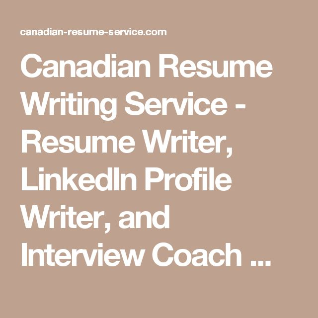 Canadian Resume Writing Service - Resume Writer, LinkedIn Profile - resume coach