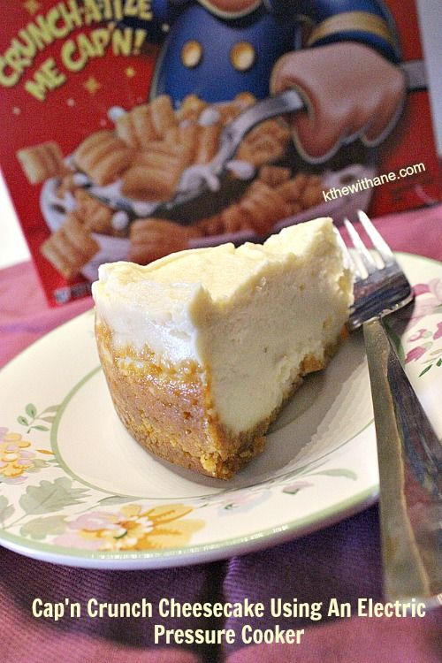 Kathe With an E: Cap'n Crunch Cheesecake Using An Electric Pressure Cooker