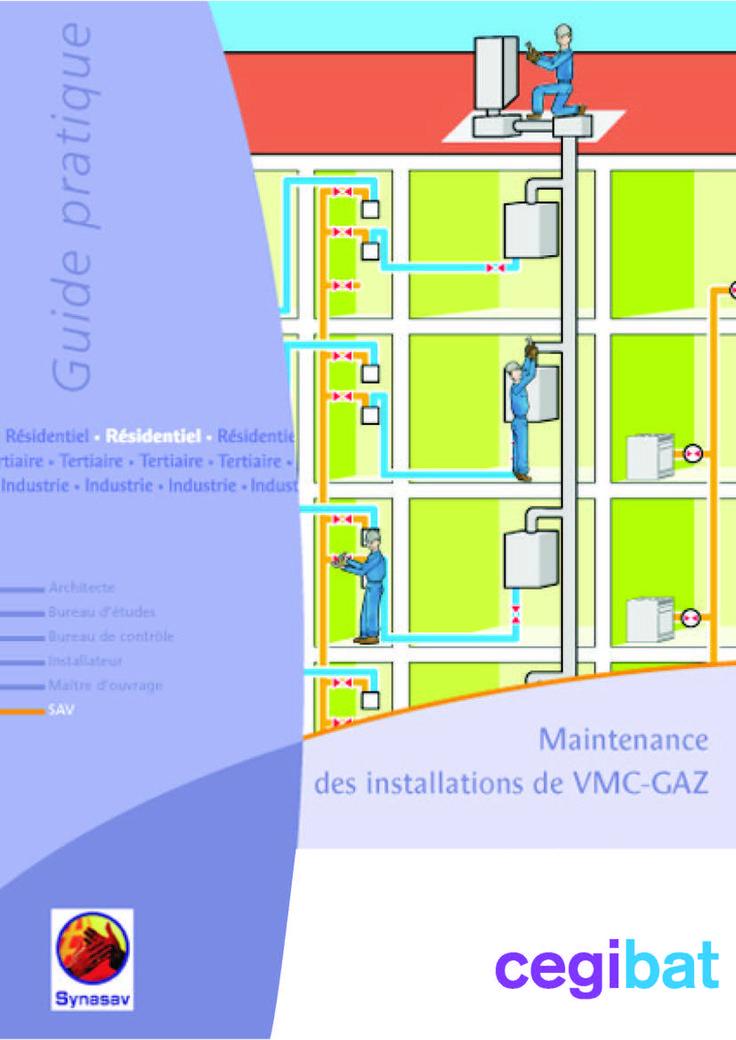 Guide Pratique - Maintenance des installations de VMC Gaz | GrDF Cegibat