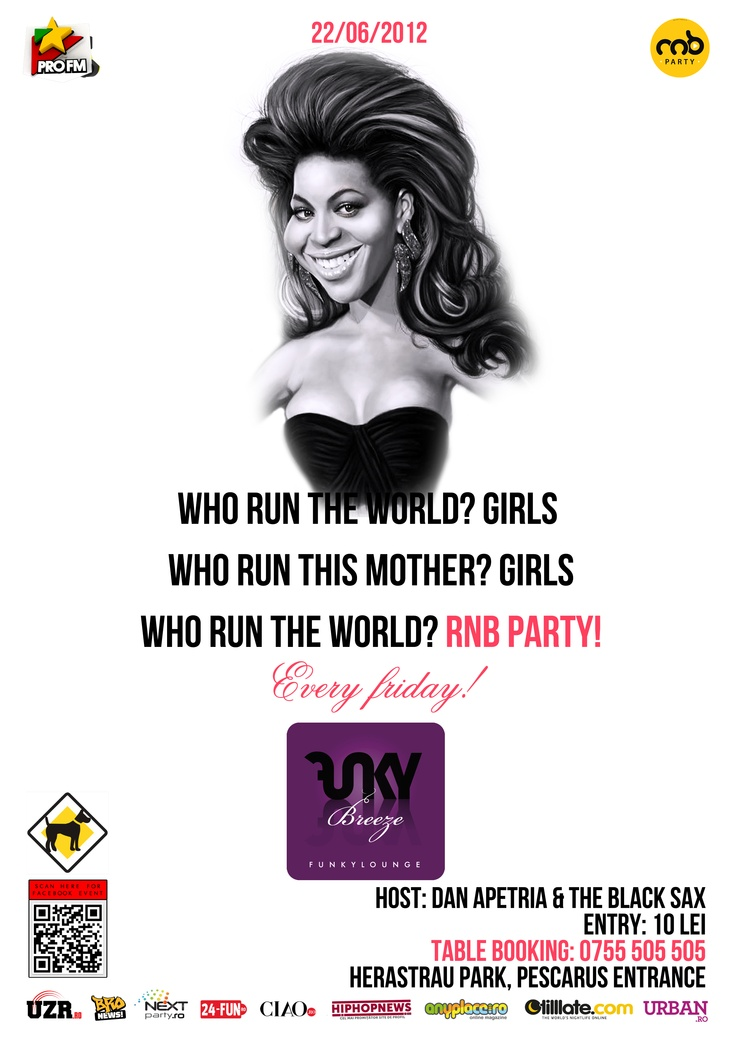 Who run the world RnB Party 22/06