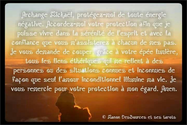 Prière à l archange Mickaël, puissant protecteur Page Facebook : Manon des Sources et de ses Tarots