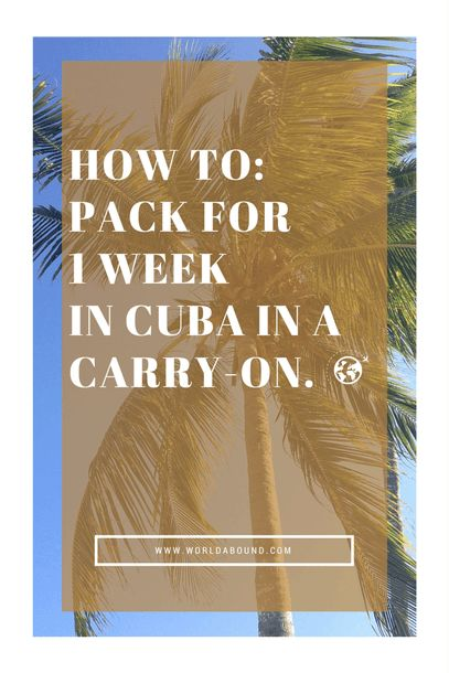 Pack for 1 Week in Cuba in a Carry-on | Packing Guide | Cuba
