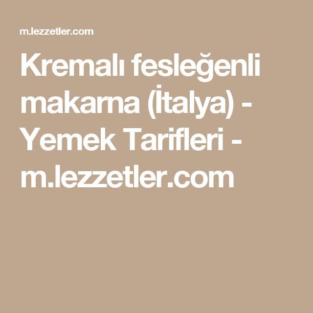 Kremalı fesleğenli makarna (İtalya) - Yemek Tarifleri - m.lezzetler.com