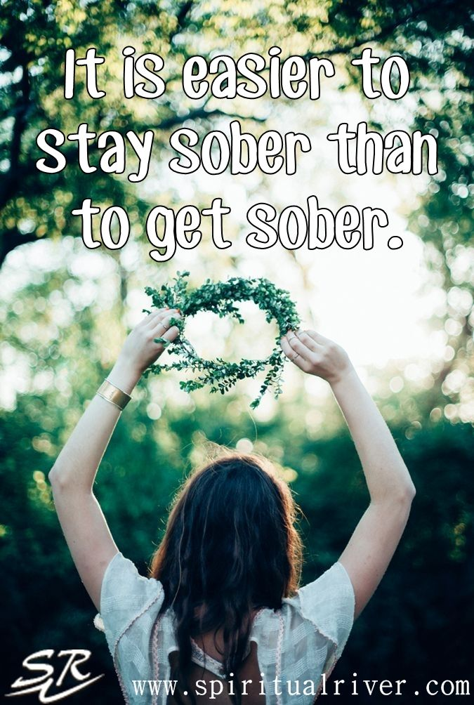 It is easier to stay sober than to get sober....and if that is the case...why aren't you working the Steps as best you can to stay sober?