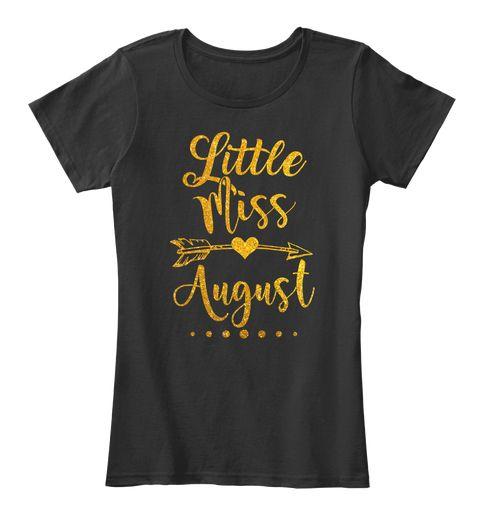 Little Miss August Birthday Shirt Black Women's T-Shirt Front