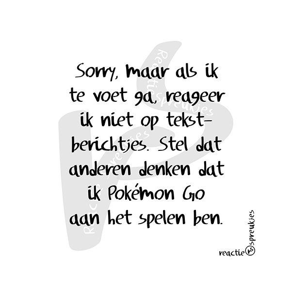 Pokémon Go #humor #reactiespreukjes #Nederlands #tekst
