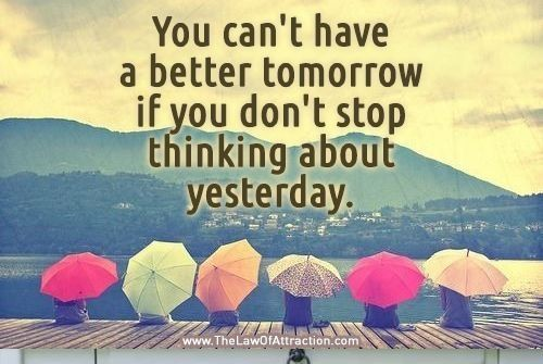 I Have To Be Better Tomorrow Quotes Quotesgram