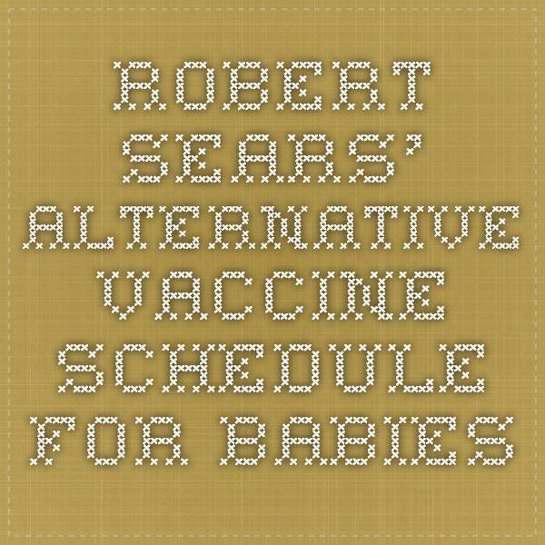 Robert Sears' Alternative Vaccine Schedule for Babies