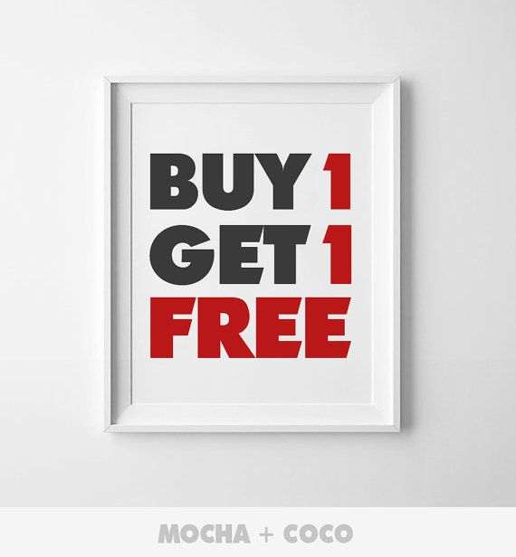 Buy One Get One Free | For All Digital Poster Only, Buy 1 & Get 1 Poster Free  With Price Equal or Less Than Bought Item.