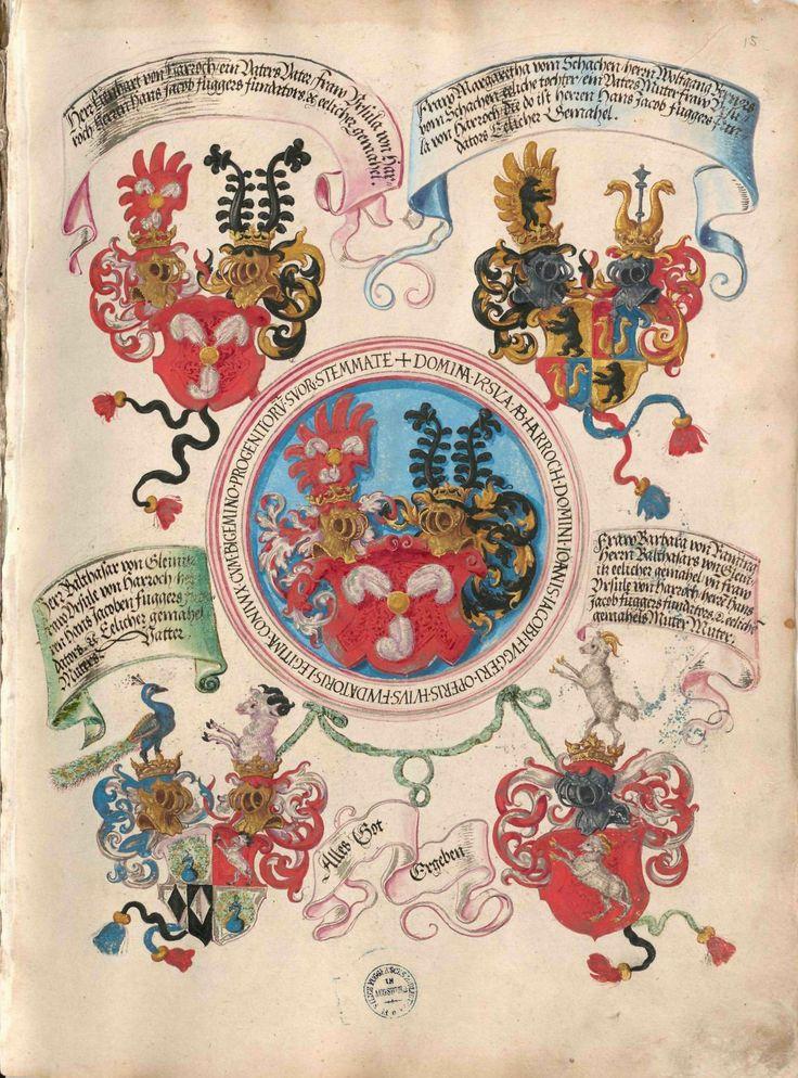 Geheimes Ehrenbuch der Fugger, hergestellt in der Werkstatt Jörg Breu d. J., 1545–1549  Wappendarstellung Harrach mit Ahnenprobe der Ursula von Harrach (von Harrach, vom Schachen, von Gleinitz, von Räming)