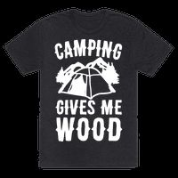 Show off your love of camping and the great outdoors with this hilariously funny, camping pun, recreational, camping and hiking shirt! Now go ahead and pitch that tent, put on your hiking boots, and become one with nature, and take a hike! | HUMAN