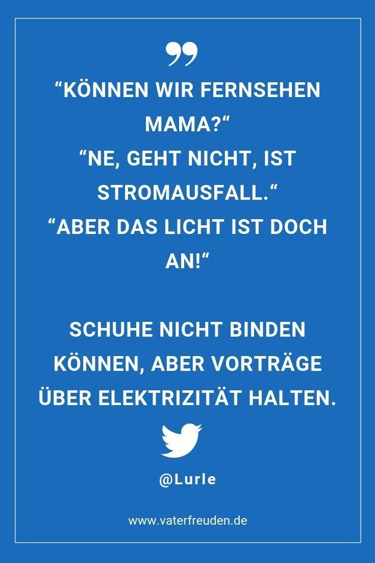Aber Vortrage Uber Elektrizitat Halten Ein Lustiger Twitter Spruch Rund Um Das Leben Mit Kindern Von Und Fur Elter Lustige Elternspruche Mama Witze Spruche