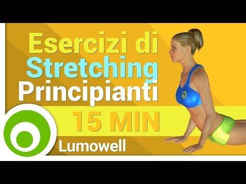 Esercizi di Stretching - Allungamento Completo per Principianti - YouTube