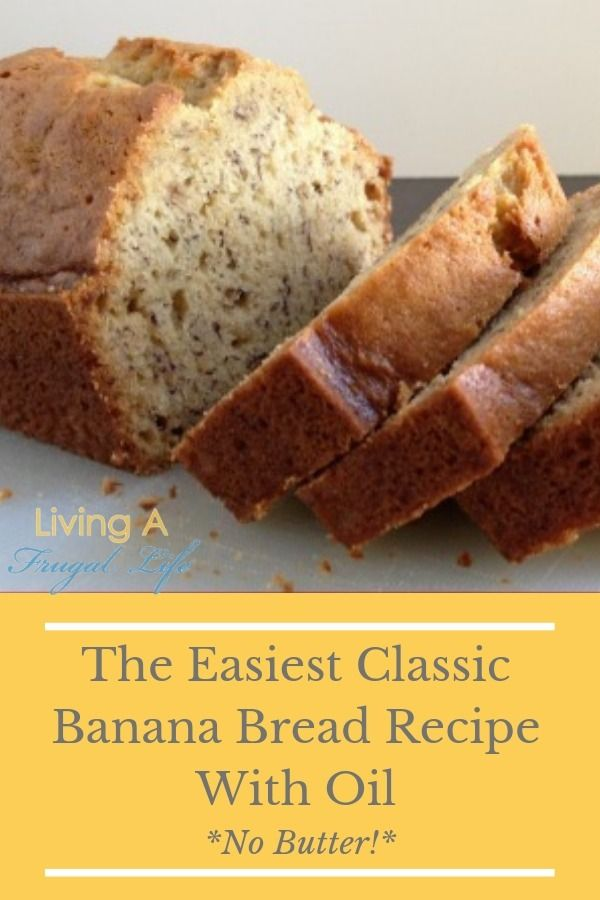 This Is A Super Easy Banana Bread Recipe It Is Made With No Butter And Instead Uses Oil It Easy Banana Bread Recipe Banana Bread With Oil Easy Banana Bread