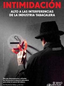 """Contra las estrategias de """"intimidación"""" de la industria tabacalera se dirige este año la campaña de la Organización Mundial para la Salud por el Día Mundial sin Tabaco, que se celebra cada 31 de mayo en todo el mundo."""