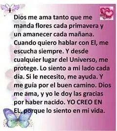 Yo creo en Dios porque lo siento en mi vida.