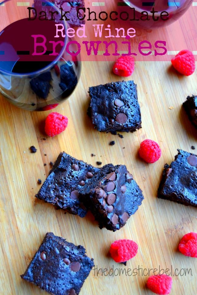 """Dark Chocolate Red Wine Brownies- The only time I've ever spoken to Janis Siegel was backstage in 2011, when she walked up to me with a glass of wine in her hand, popped a piece of dark chocolate in her mouth, and said """"Red wine, dark chocolate. You've gotta try it!"""" And then she walked away. Someone should show her this recipe..."""