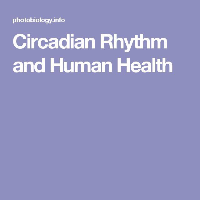 Circadian Rhythm and Human Health