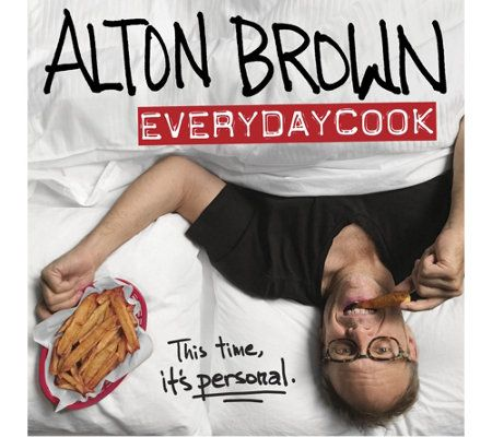Alton Brown: EveryDayCook Cookbook by Alton Brown