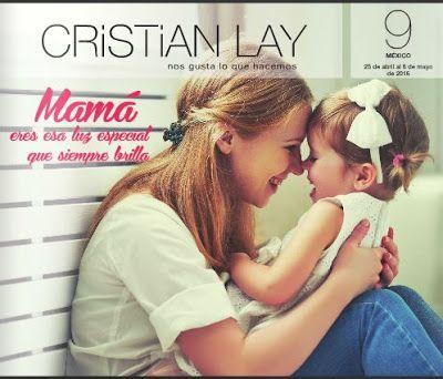 Catalogo de Cristian Lay Campaña 9 2016. Checa regalos de remate por el día de la madre