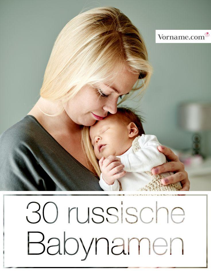 Klangvoll und modern: 30 tolle russische Babynamen