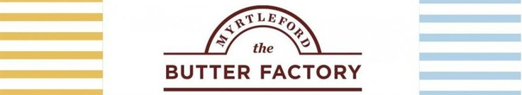The Butter Factory Myrtleford