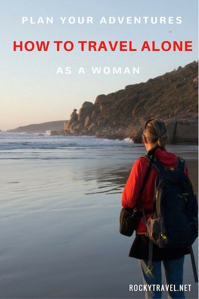 How to travel alone as a woman. My guide for women who want to start travelling alone after fifty.