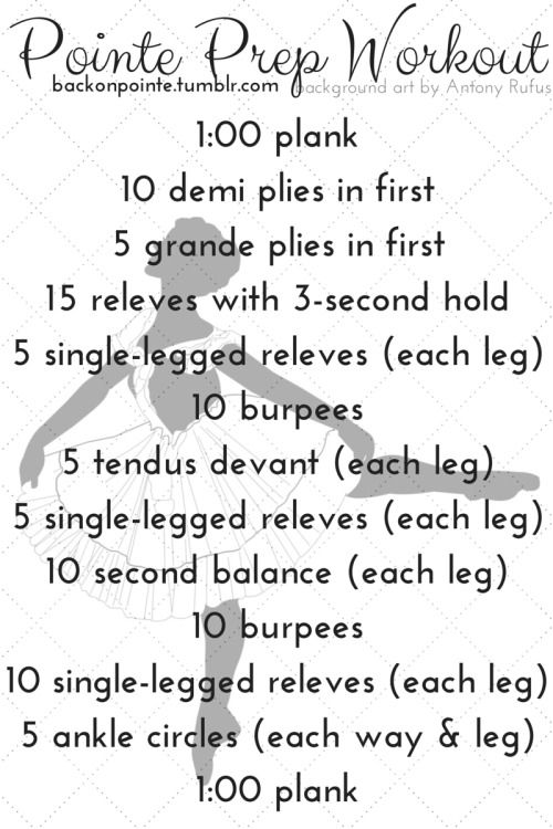 I've gotten a number of questions about physical preparations for pointe, so here's a workout to help you build strength and balance. Make sure you don't sickle, maintain your turnout (except, of course, during the planks and burpees), and do two or more times a week. I'll also be making more dance posts in the future, including exercises to improve balance for all forms of dance, introduction to a pointe shoe, my before- and after-class routines, and more!