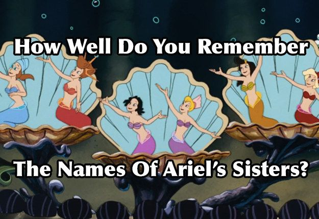 Can You Correctly Guess The Names Of All Six Of Ariel's Sisters