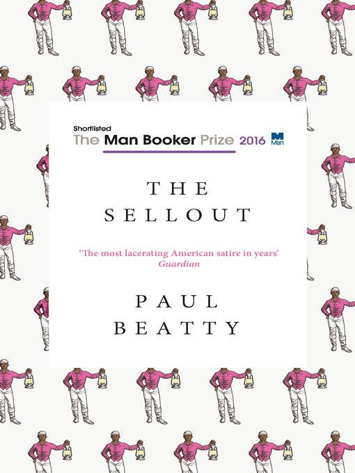 Paul Beatty's THE SELLOUT was named the winner of the Man Booker Prize for 2016 - no wonder it's so highly sought after!