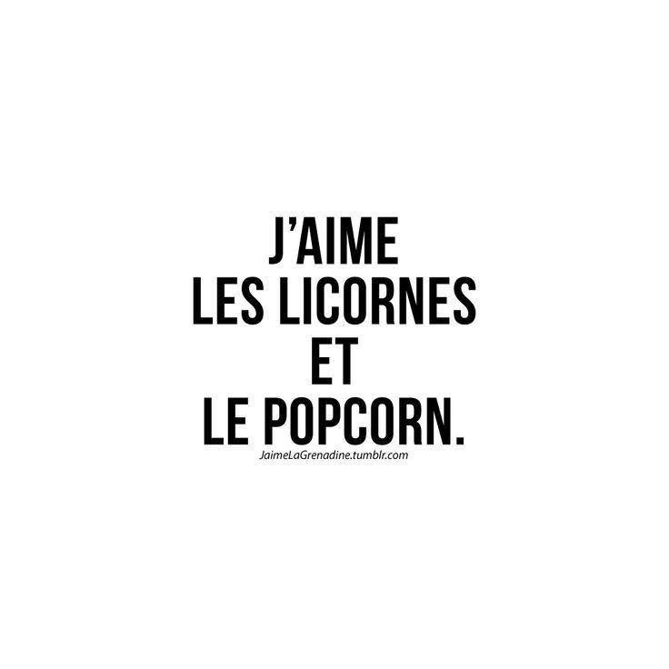 J'aime les licornes et le popcorn - #JaimeLaGrenadine>>>https://www.facebook.com/ilovegrenadine