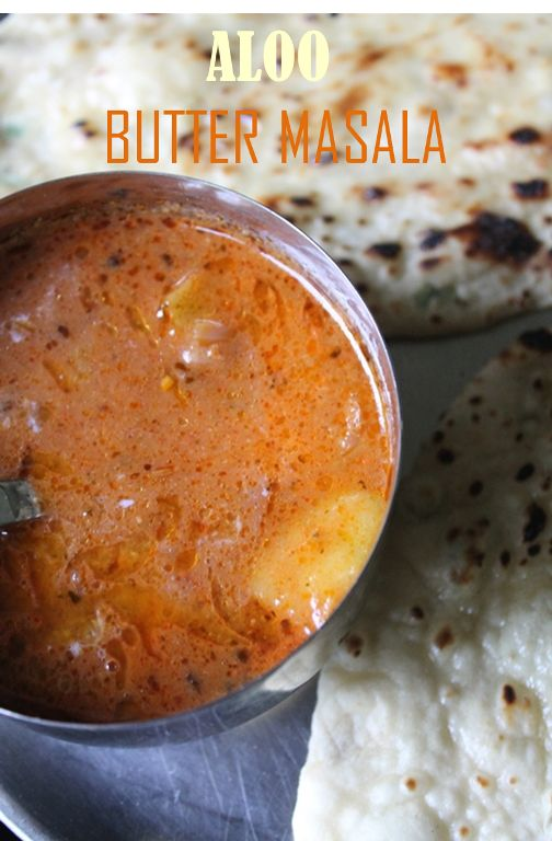 Aloo Butter Masala / Aloo Makhani..Roasted Potatoes cooked in a Silky Creamy Tomato Sauce..