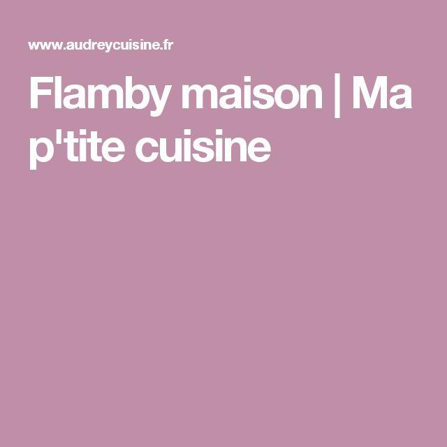 Flamby maison   Ma p'tite cuisine