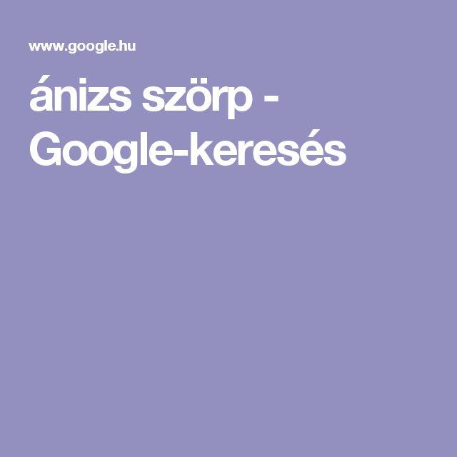 ánizs szörp - Google-keresés