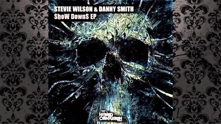 Stevie Wilson & Danny Smith  - Cross Fader (Original Mix) [HYBRID CONFUS...