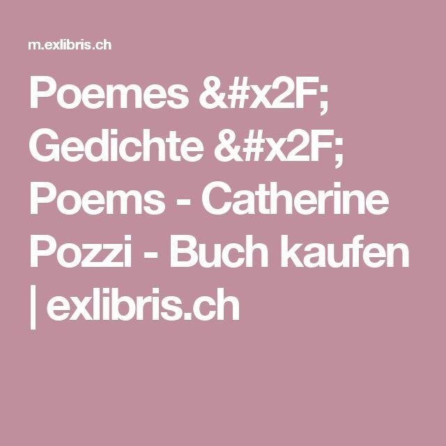 Poemes / Gedichte / Poems - Catherine Pozzi - Buch kaufen | exlibris.ch