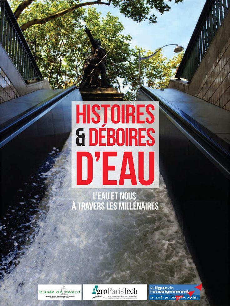 Exposition 2013 : Histoires et déboires d'eau / ©Musée du Vivant - AgroParistech