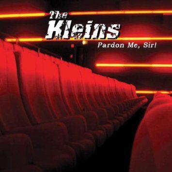 Kleins,The Pardon Me,Sir!