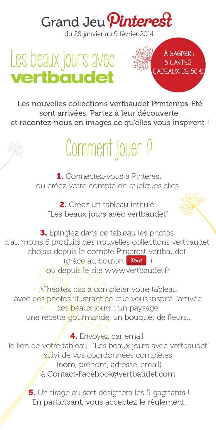 Jouez au #GrandJeuLesBeauxJours avec @vertbaudet et tentez de gagner 5 cartes cadeaux de 50€ !   PS : pensez à ré-épingler ces règles du jeu dans votre tableau !   Règlement : http://vbdt.fr/jeupinterestreglement