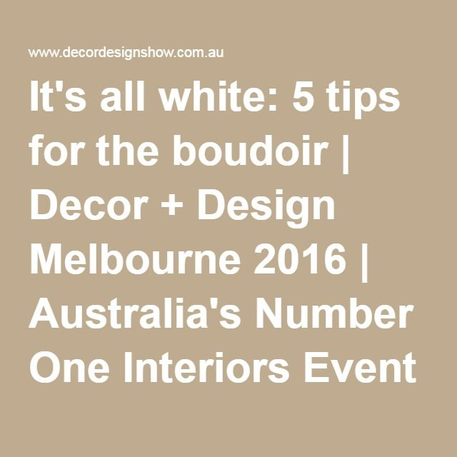 Its All White 5 Tips For The Boudoir