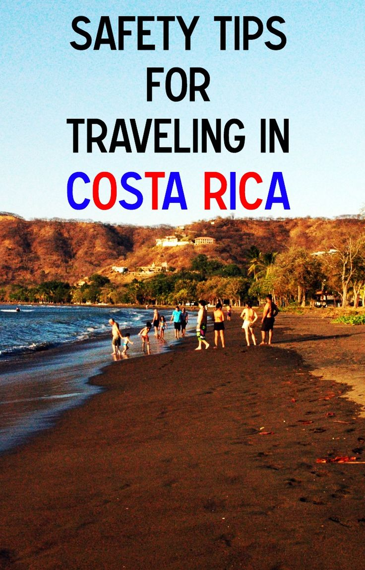 Tips on how to stay safe while traveling in Costa Rica