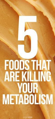 Stop eating these foods to speed your metabolism!