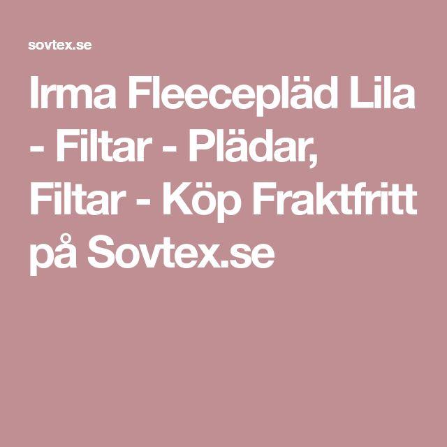 Irma Fleecepläd Lila - Filtar - Plädar, Filtar - Köp Fraktfritt på Sovtex.se