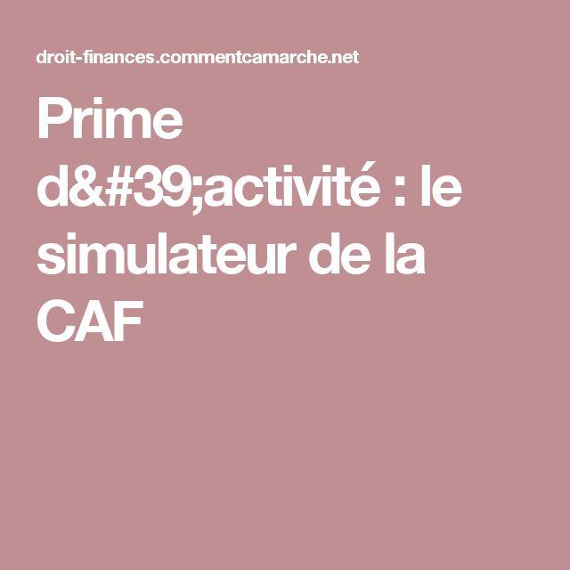 Prime d'activité : le simulateur de la CAF