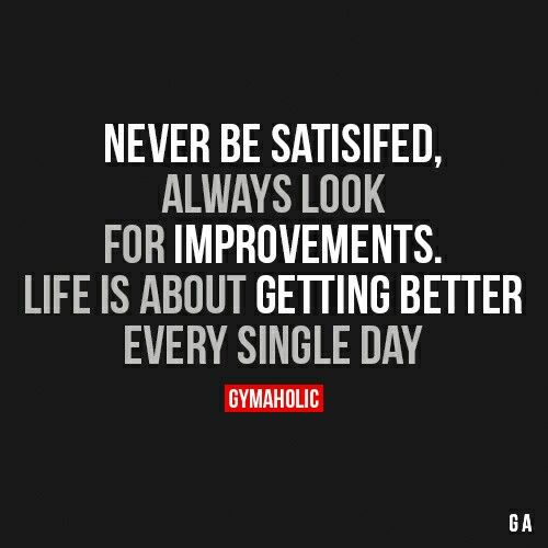 There's always room for improvement!