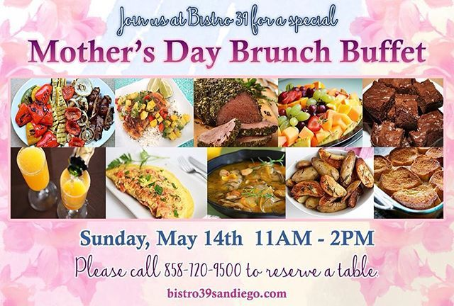 Our Mother's Day Brunch Buffet includes mimosas and all you can eat fare for $38.99 adults / $18.99 kids! #lajollalocals #sandiegoconnection #sdlocals - posted by Bistro 39  https://www.instagram.com/bistro_39. See more post on La Jolla at http://LaJollaLocals.com