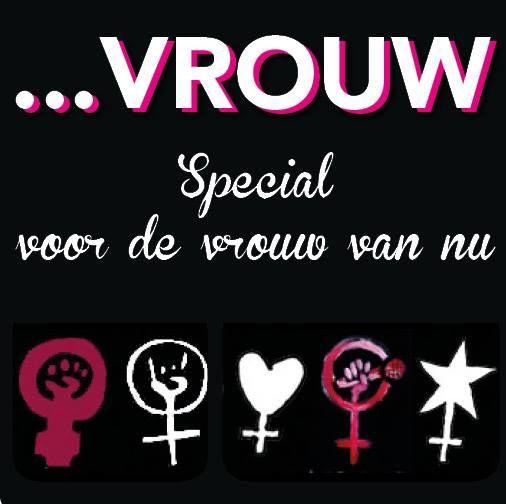 Vrouw in Brabant. Uitgave van Uitgeverij de Jong. Van, voor en door vrouwen als jij en ik.